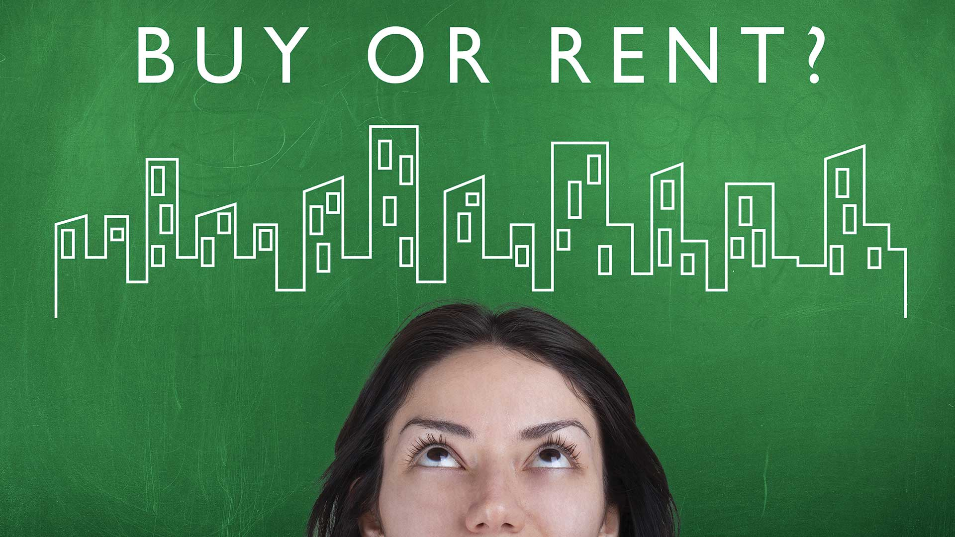 Buy or Rent written on a chalk board